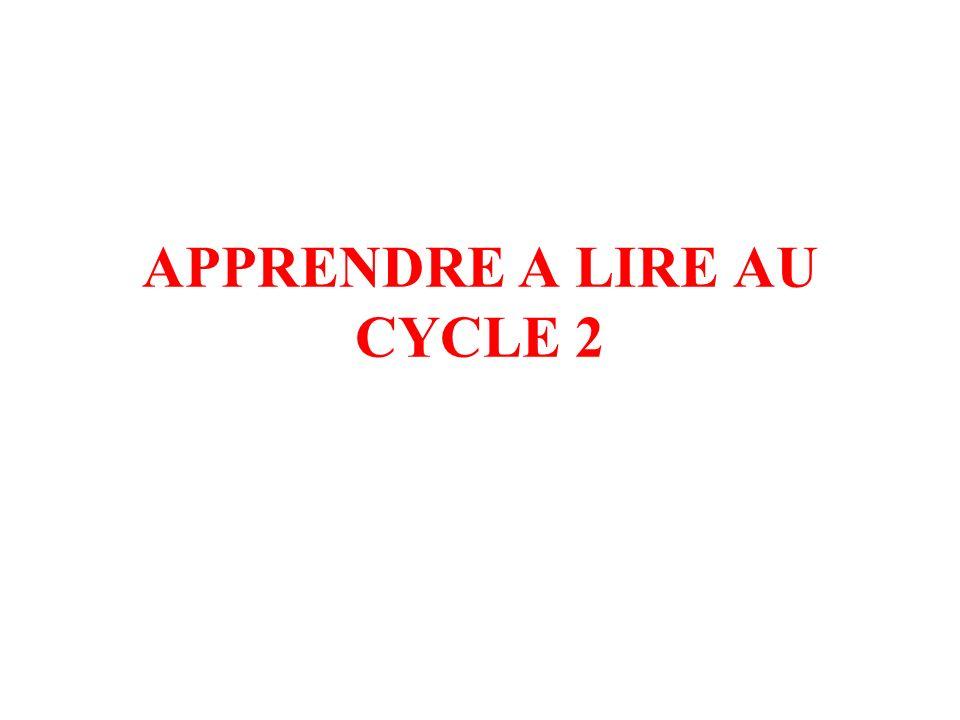 APPRENDRE A LIRE AU CYCLE 2