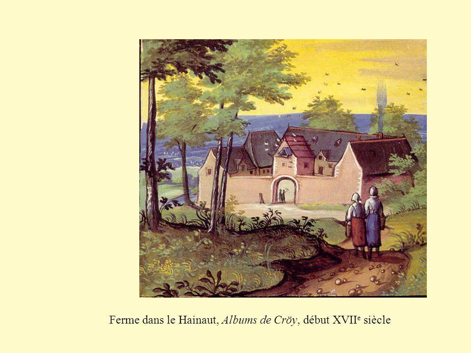 Ferme dans le Hainaut, Albums de Cröy, début XVIIe siècle