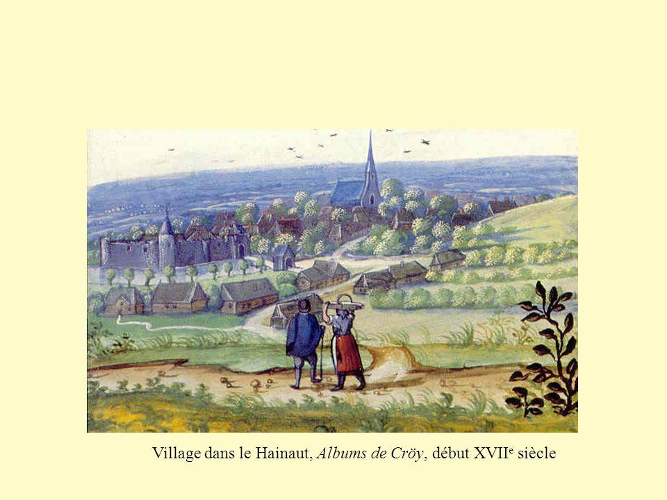 Village dans le Hainaut, Albums de Cröy, début XVIIe siècle