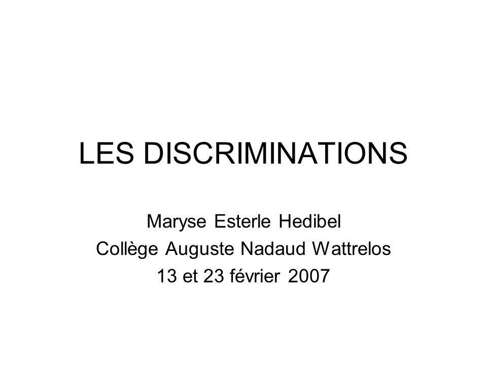 LES DISCRIMINATIONS Maryse Esterle Hedibel
