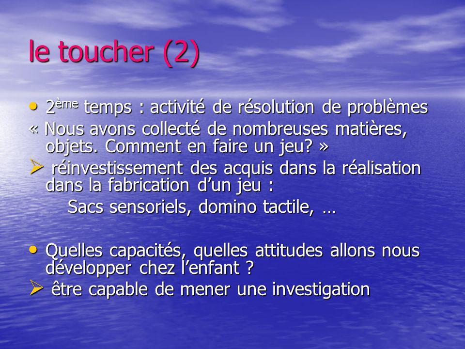 le toucher (2) 2ème temps : activité de résolution de problèmes