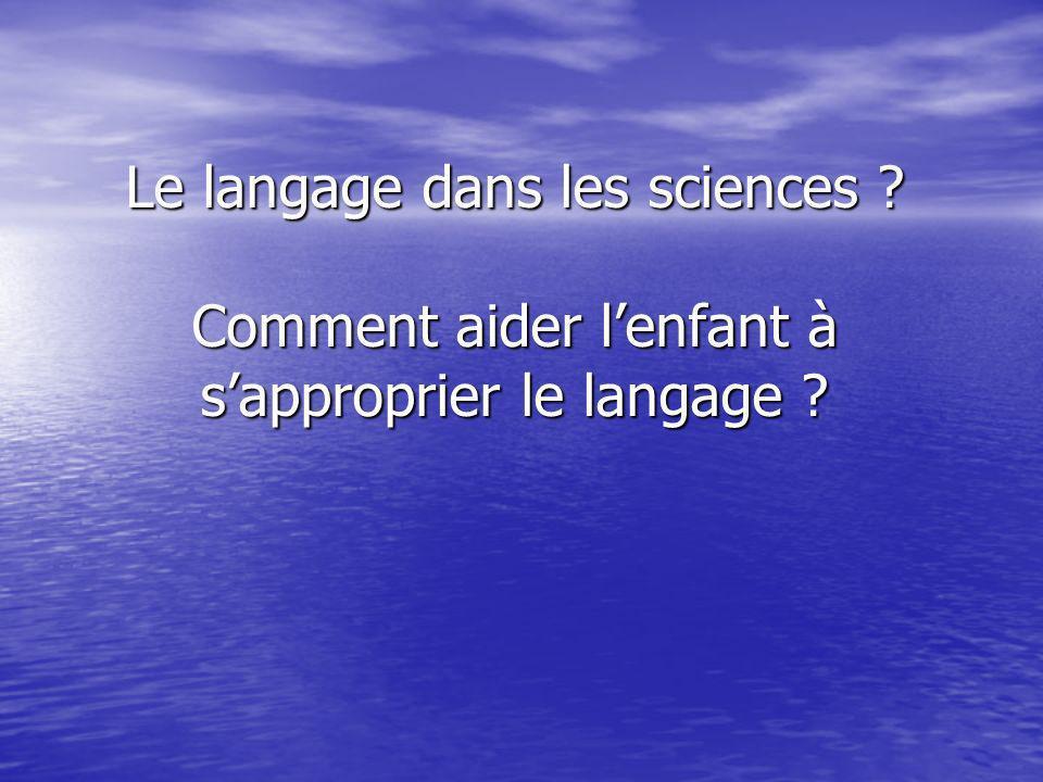 Le langage dans les sciences