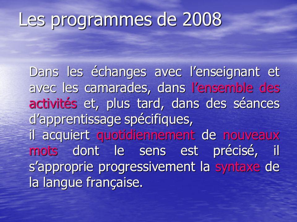 Les programmes de 2008