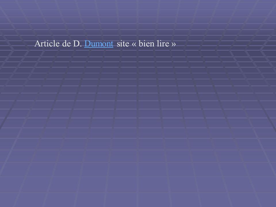 Article de D. Dumont site « bien lire »