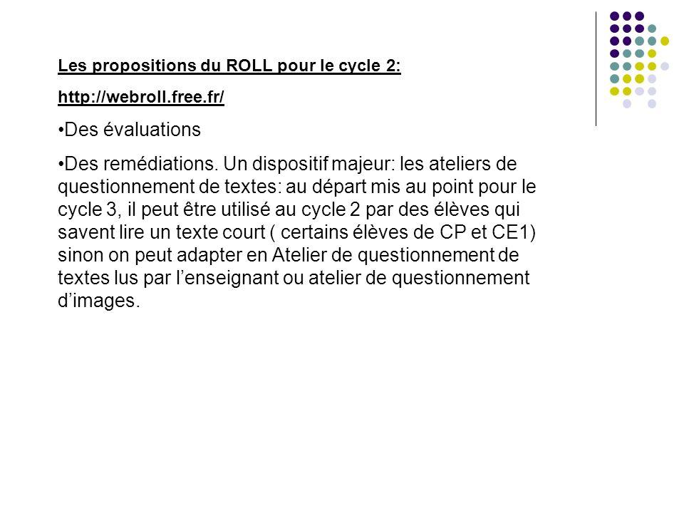 Les propositions du ROLL pour le cycle 2: