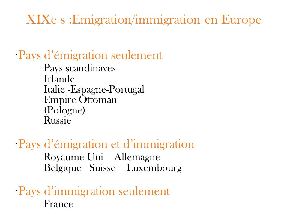 XIXe s :Emigration/immigration en Europe