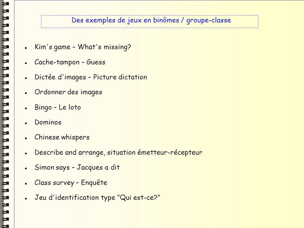 Des exemples de jeux en binômes / groupe-classe