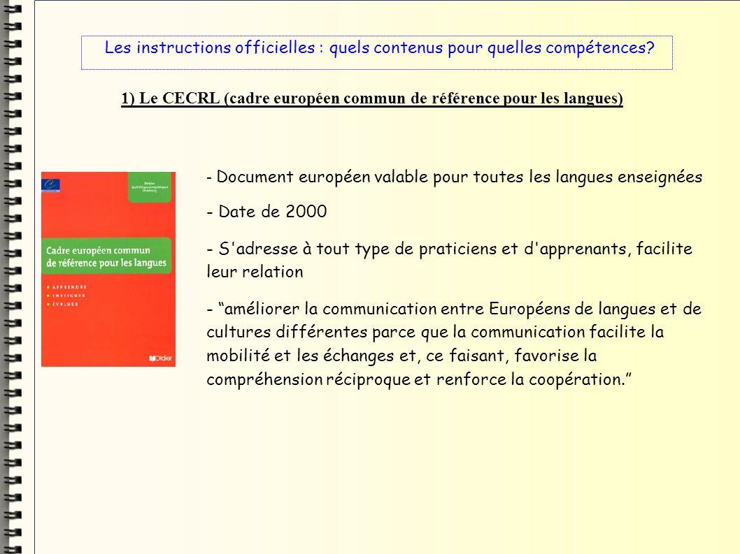 1) Le CECRL (cadre européen commun de référence pour les langues)