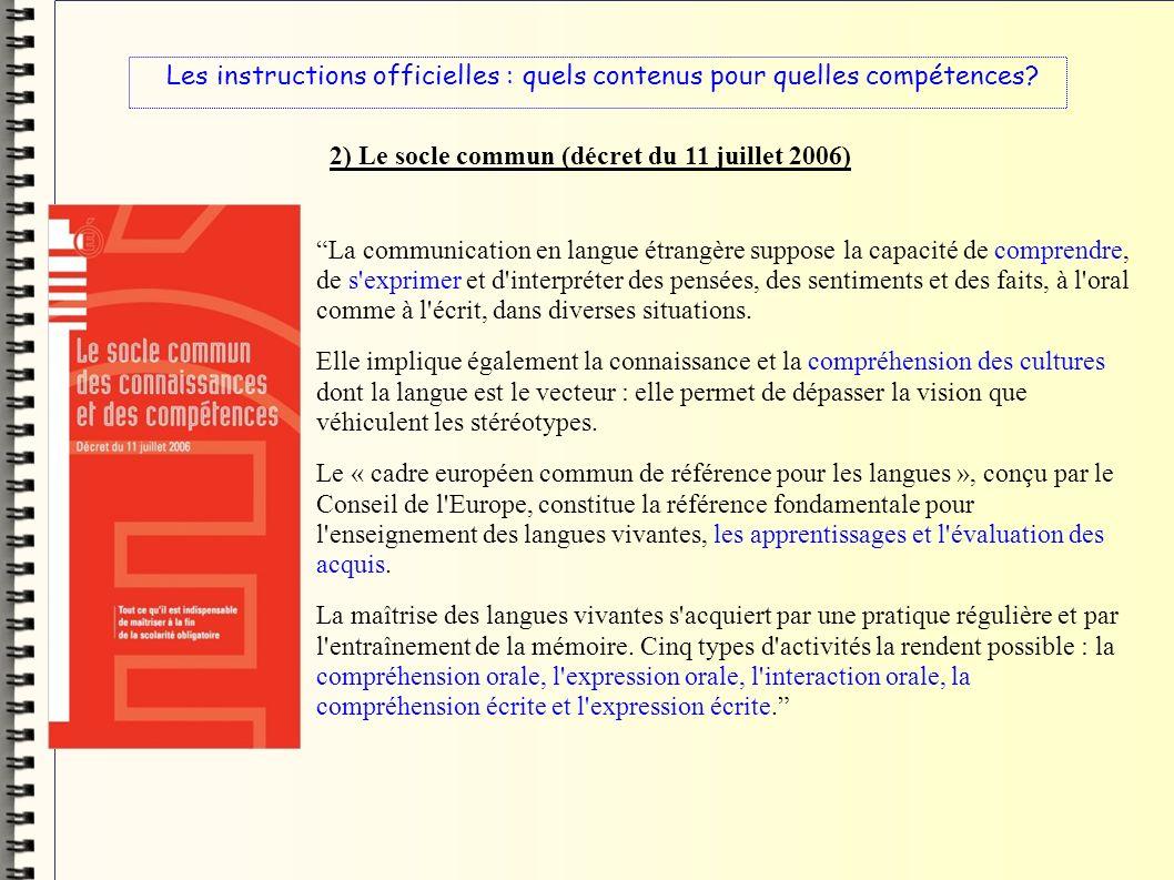 2) Le socle commun (décret du 11 juillet 2006)