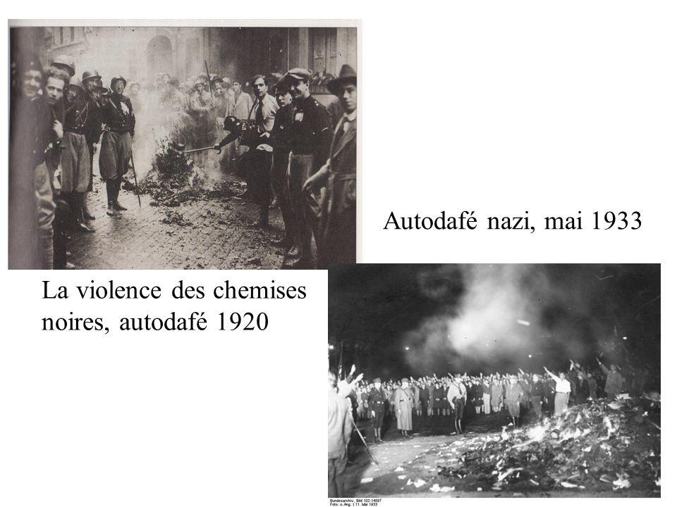 Autodafé nazi, mai 1933 La violence des chemises noires, autodafé 1920