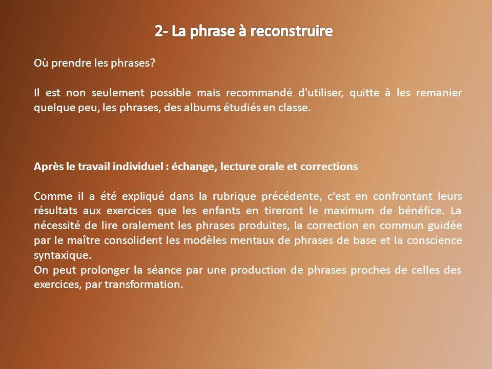 2- La phrase à reconstruire