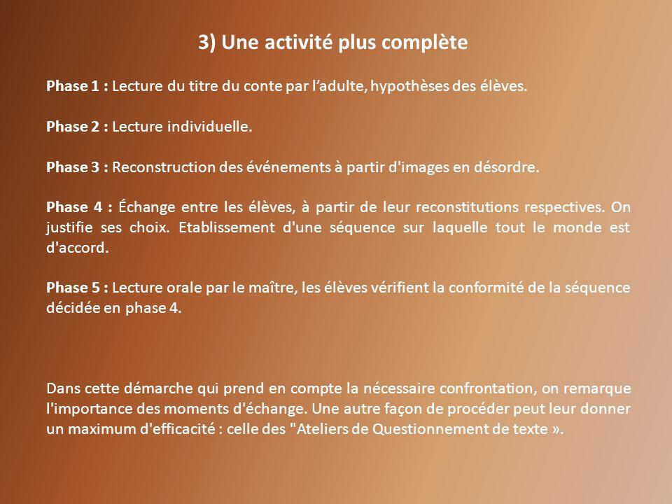 3) Une activité plus complète
