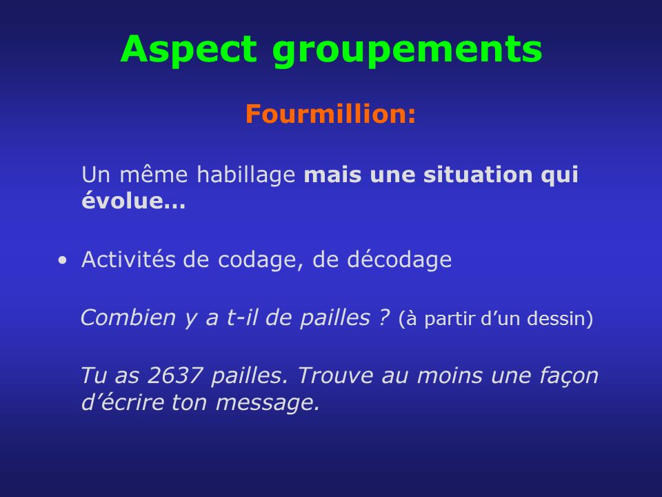 Aspect groupements Fourmillion: