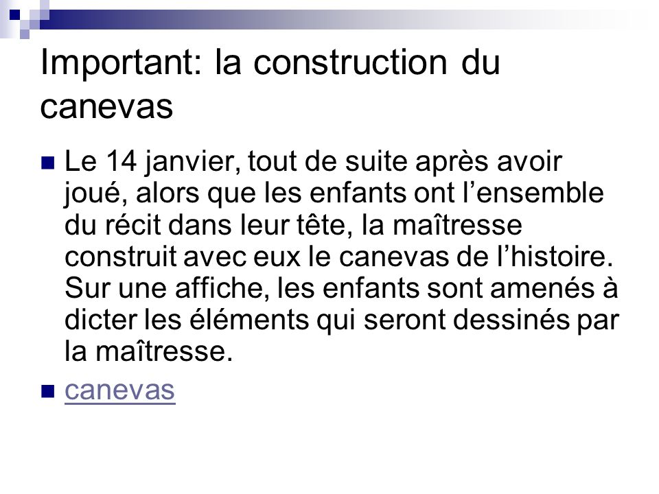 Important: la construction du canevas