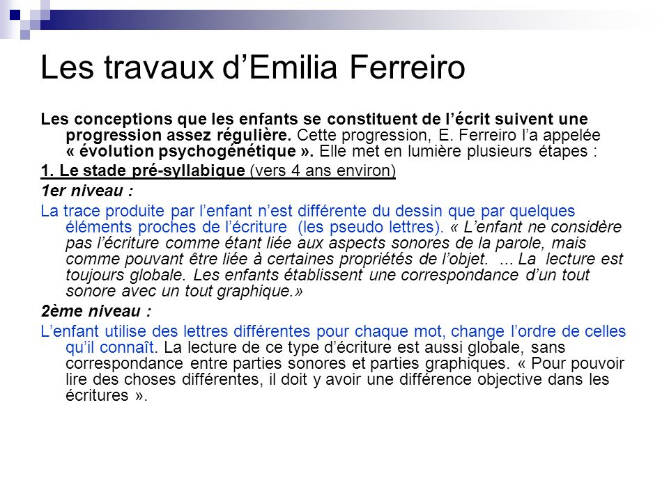 Les travaux d'Emilia Ferreiro