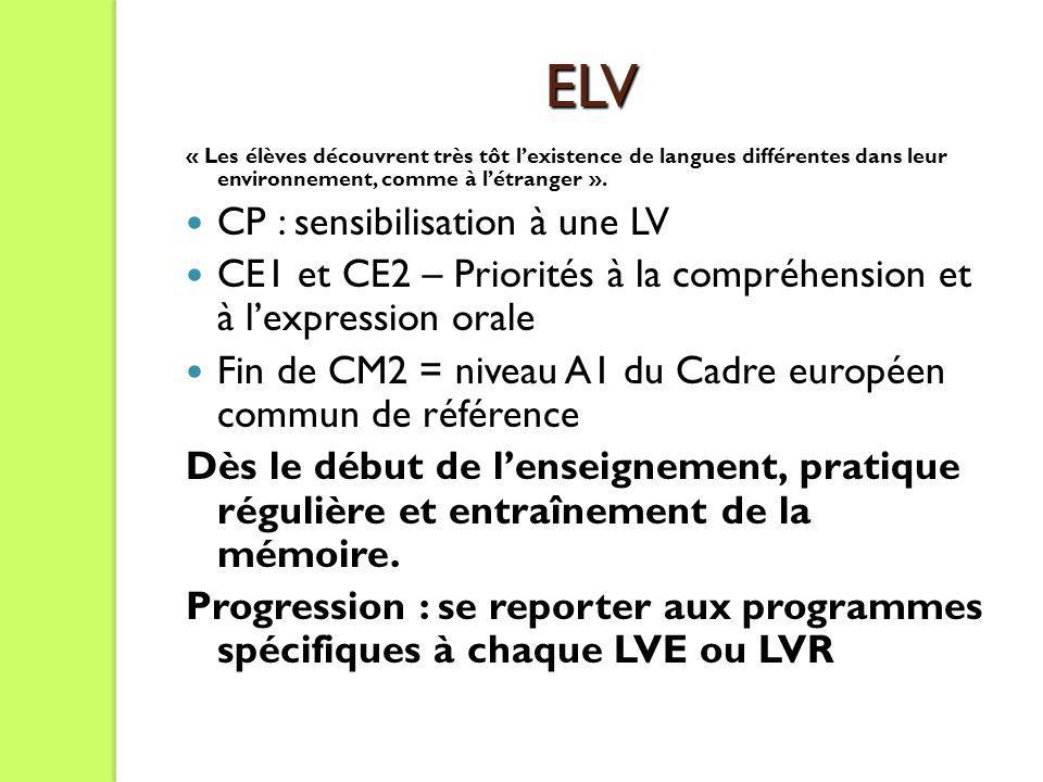 ELV CP : sensibilisation à une LV