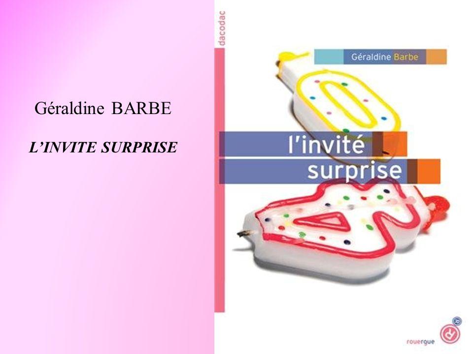 Géraldine BARBE L'INVITE SURPRISE