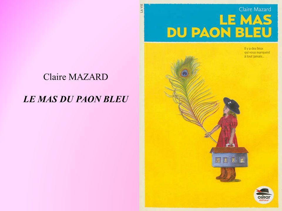 Claire MAZARD LE MAS DU PAON BLEU
