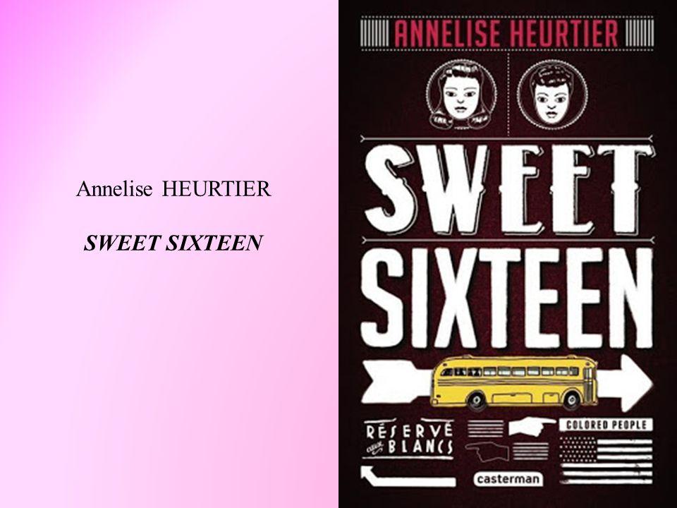 Annelise HEURTIER SWEET SIXTEEN