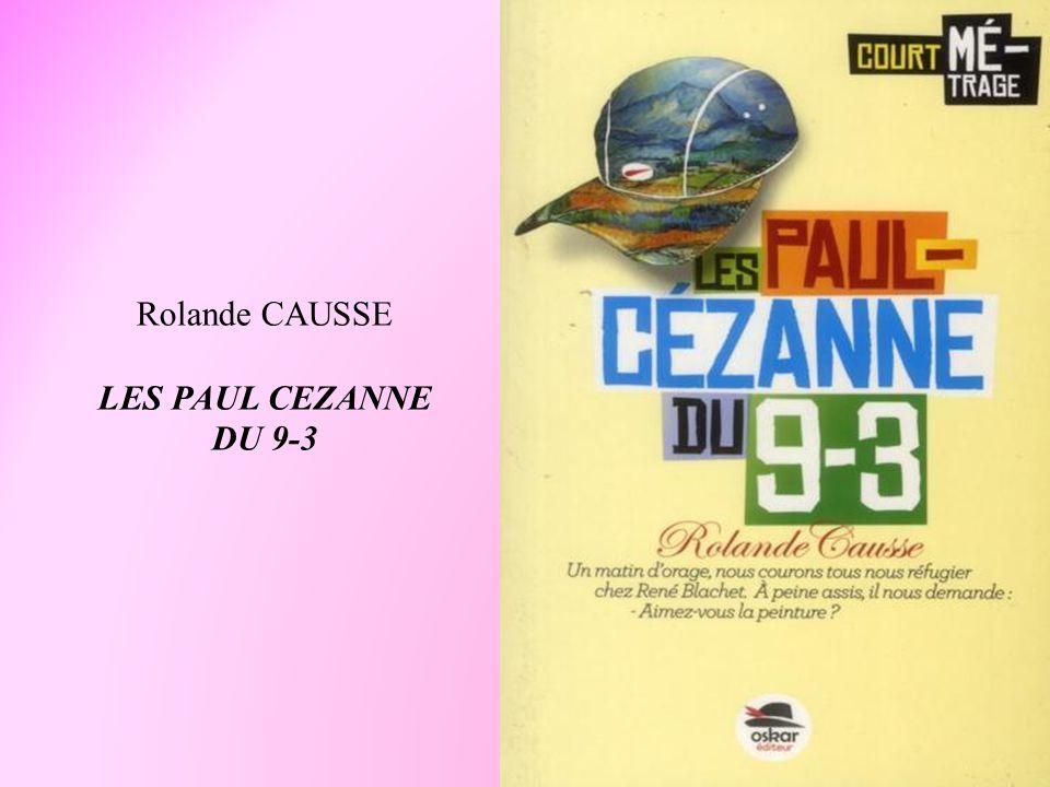Rolande CAUSSE LES PAUL CEZANNE DU 9-3