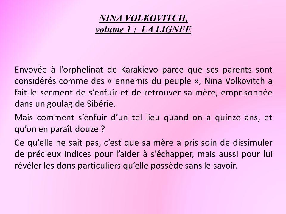 NINA VOLKOVITCH, volume 1 : LA LIGNEE