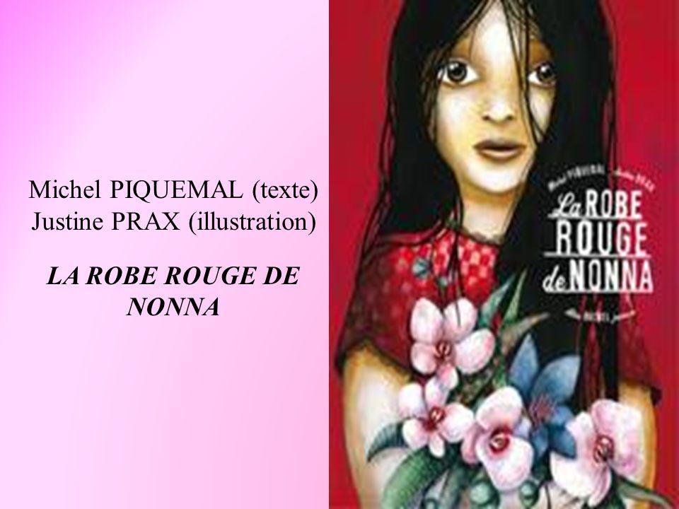 Michel PIQUEMAL (texte) Justine PRAX (illustration)