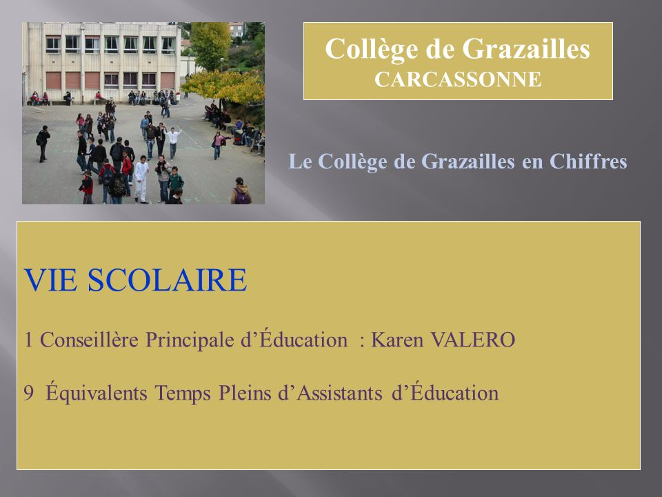 VIE SCOLAIRE Collège de Grazailles CARCASSONNE