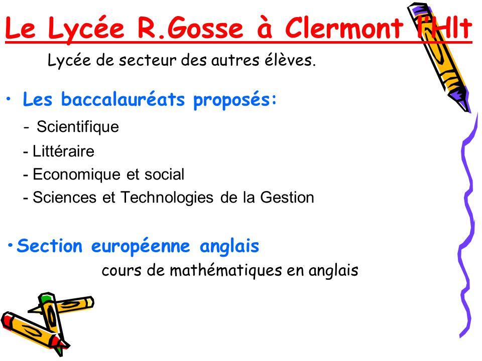 Le Lycée R.Gosse à Clermont l'Hlt