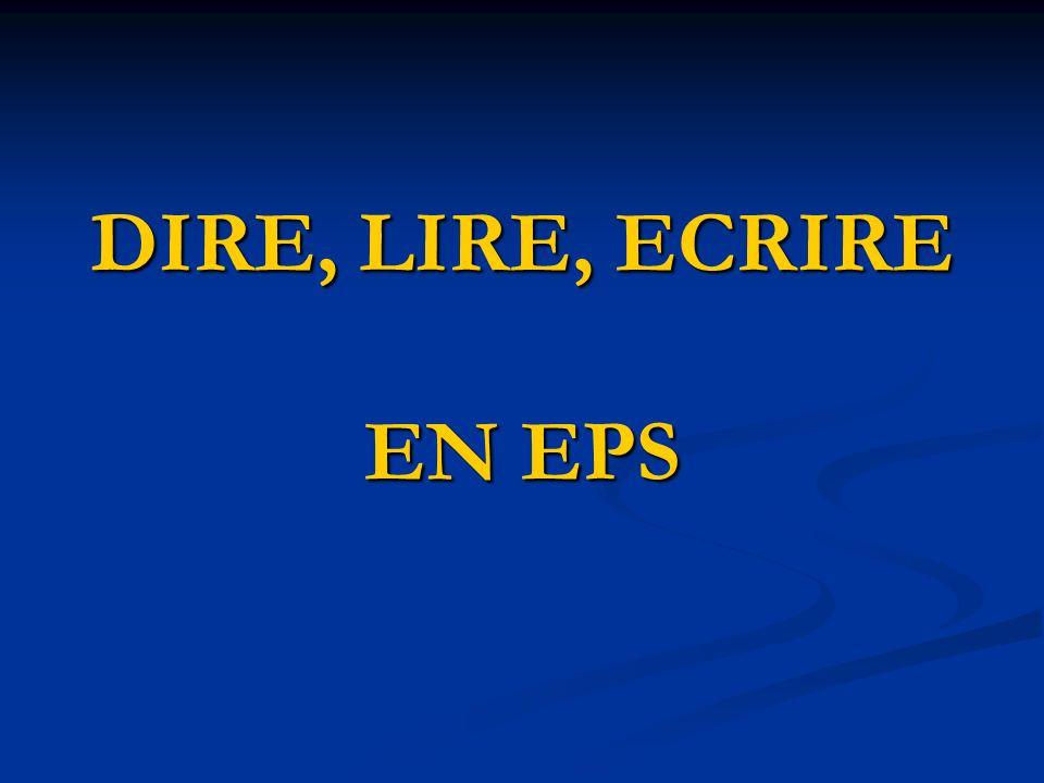 DIRE, LIRE, ECRIRE EN EPS
