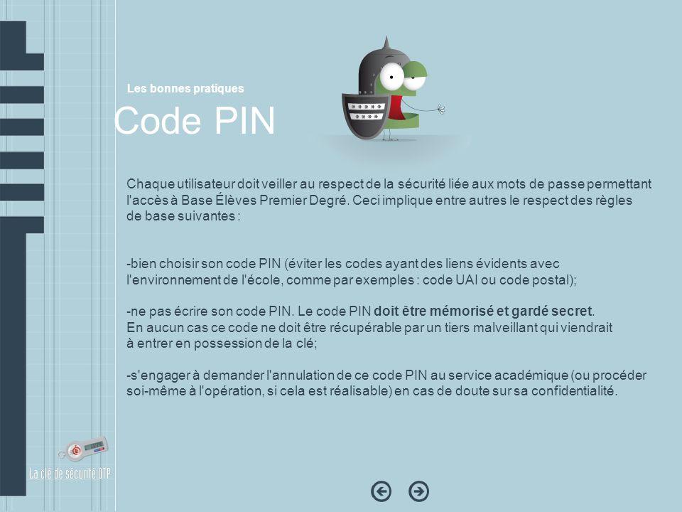 Les bonnes pratiques Code PIN.