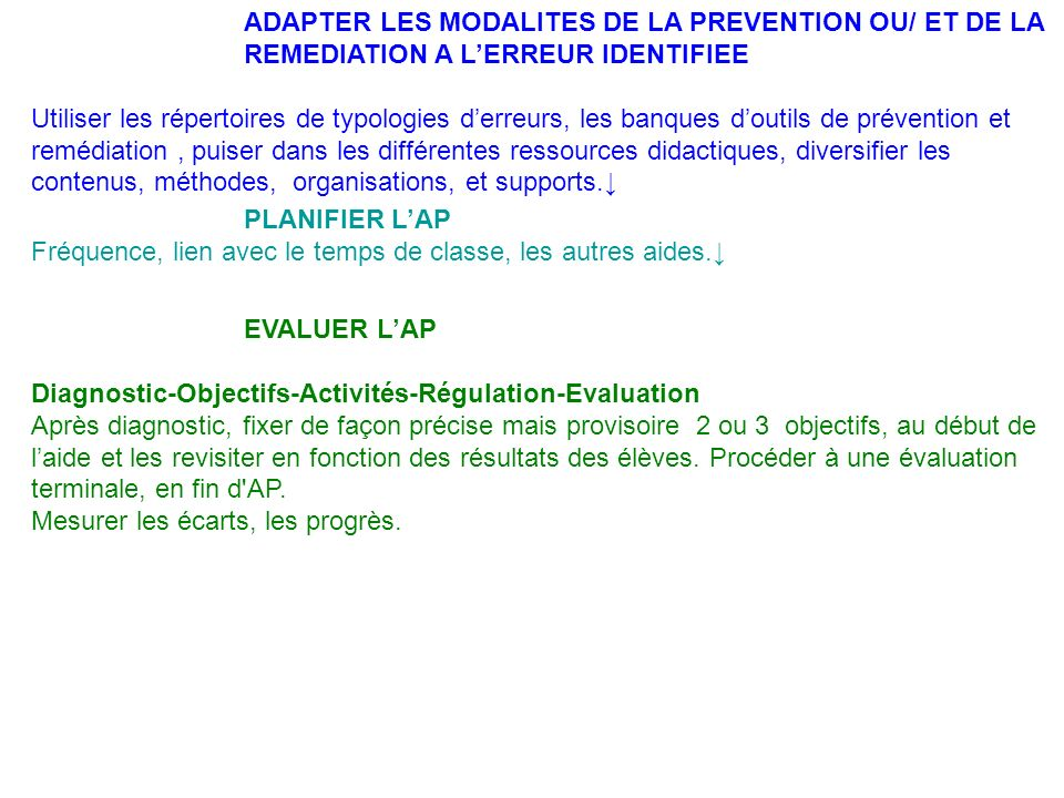 ADAPTER LES MODALITES DE LA PREVENTION OU/ ET DE LA