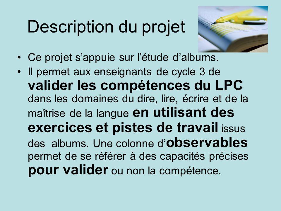 Description du projet Ce projet s'appuie sur l'étude d'albums.