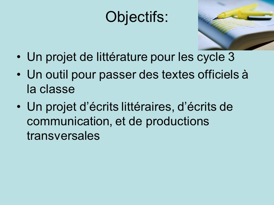 Objectifs: Un projet de littérature pour les cycle 3