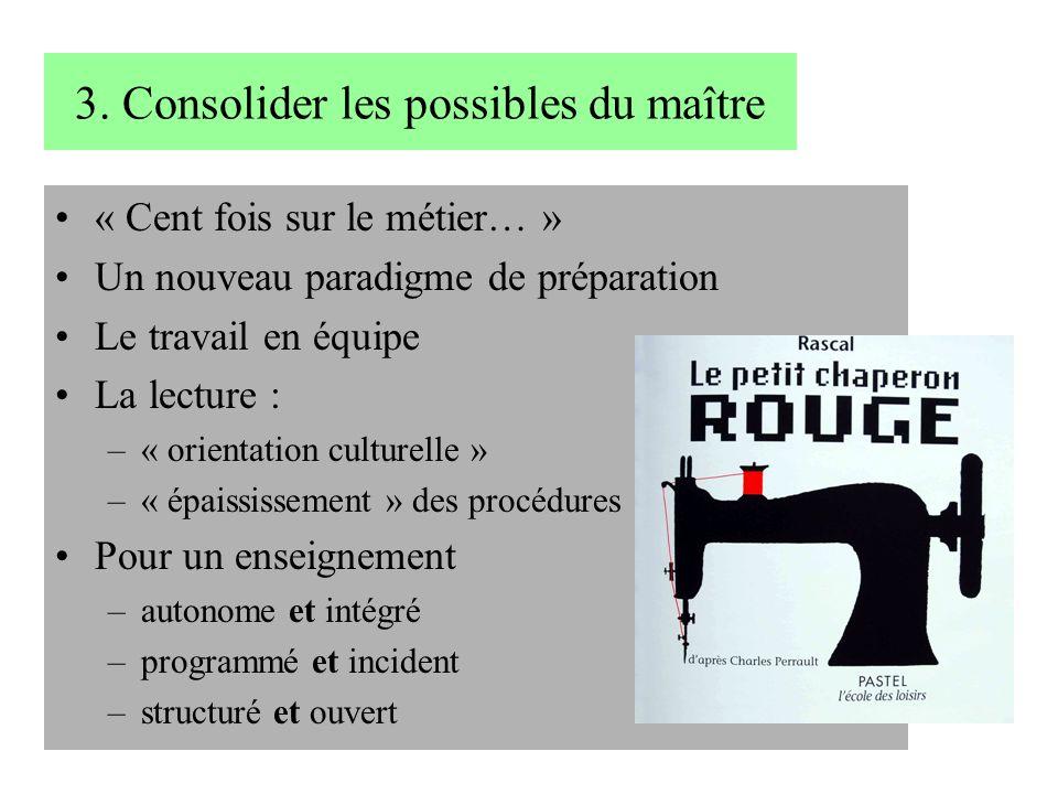3. Consolider les possibles du maître