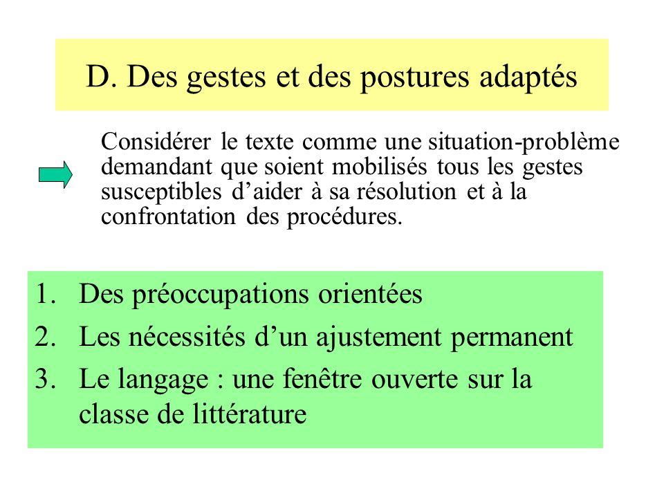 D. Des gestes et des postures adaptés