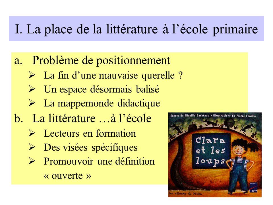 I. La place de la littérature à l'école primaire