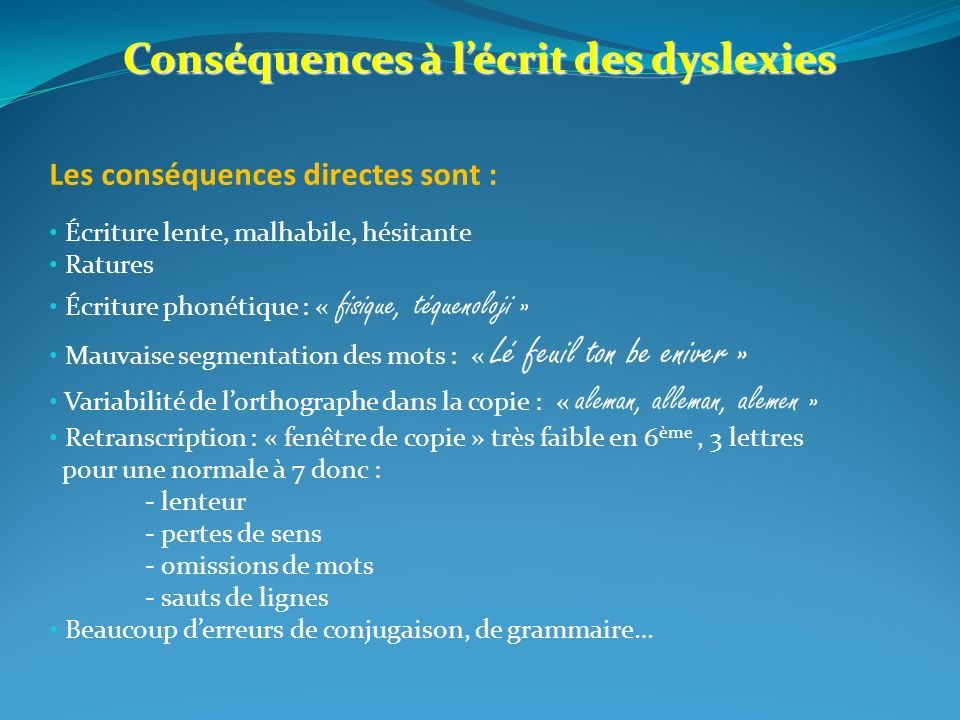 Conséquences à l'écrit des dyslexies