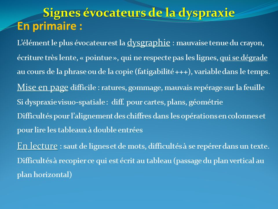 Signes évocateurs de la dyspraxie