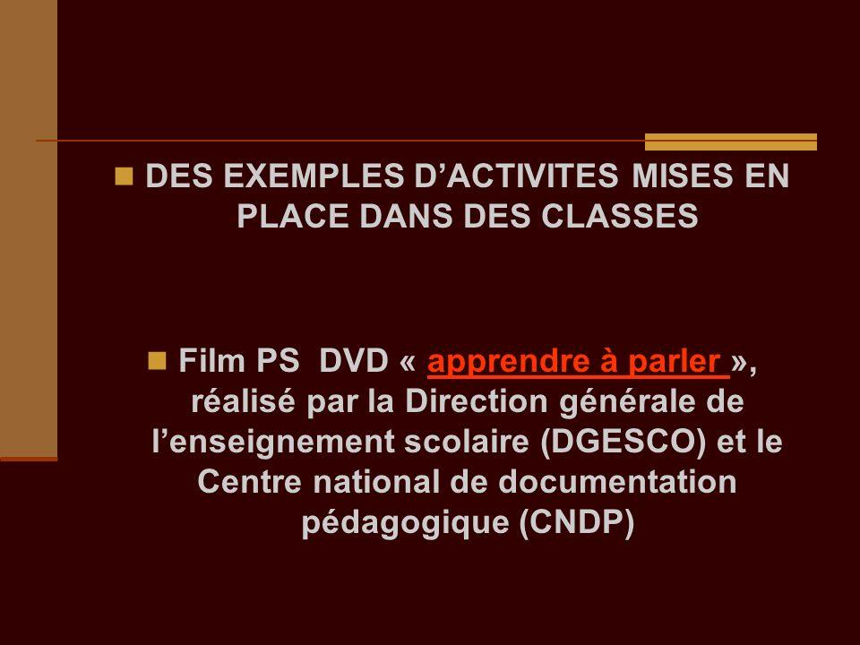 DES EXEMPLES D'ACTIVITES MISES EN PLACE DANS DES CLASSES