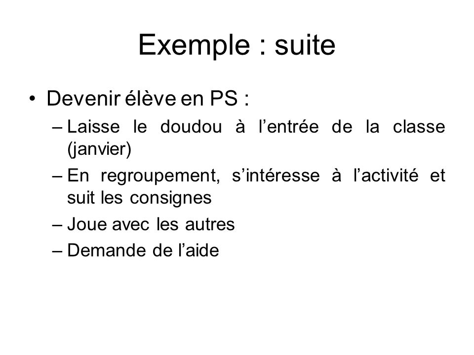 Exemple : suite Devenir élève en PS :