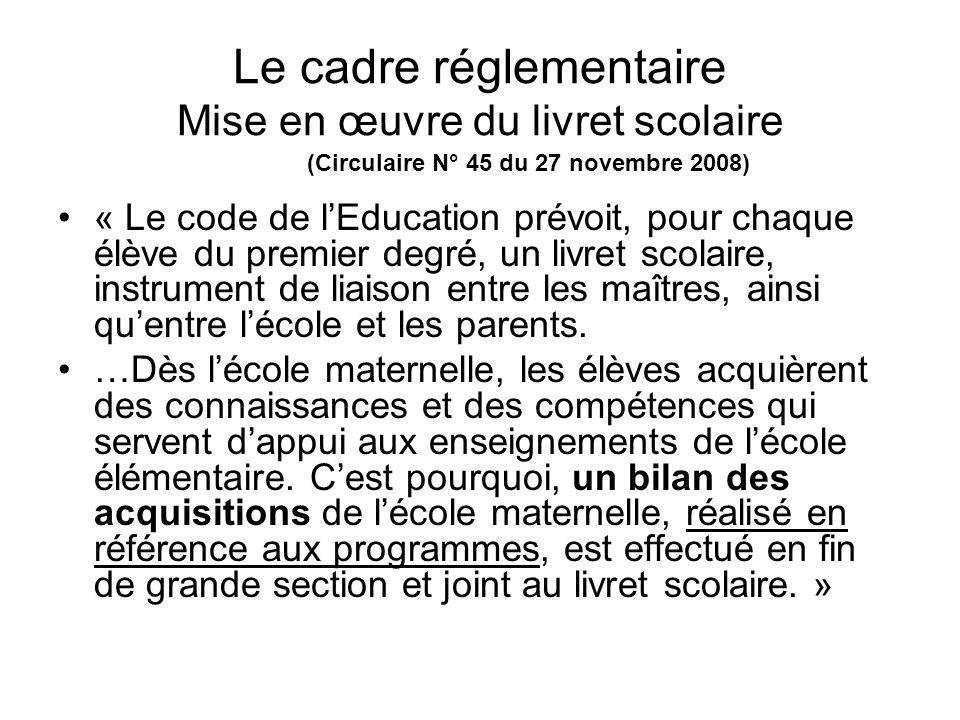 Le cadre réglementaire Mise en œuvre du livret scolaire
