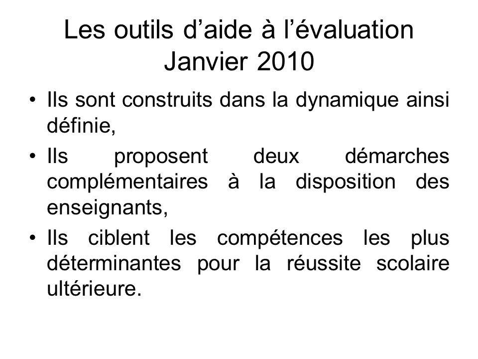 Les outils d'aide à l'évaluation Janvier 2010