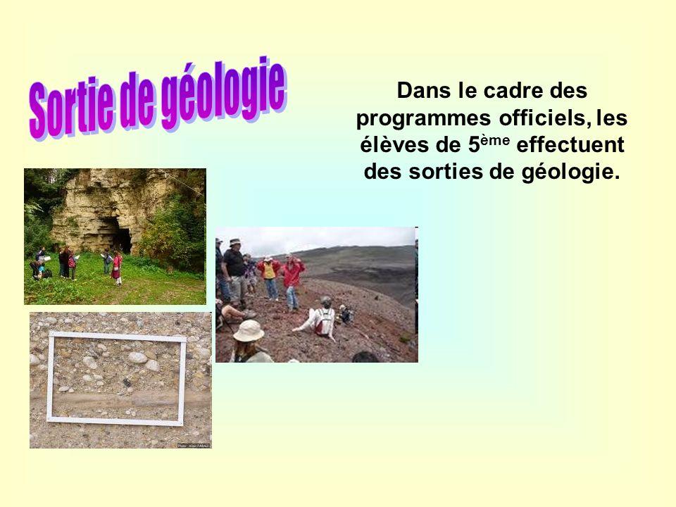 Sortie de géologie Dans le cadre des programmes officiels, les élèves de 5ème effectuent des sorties de géologie.