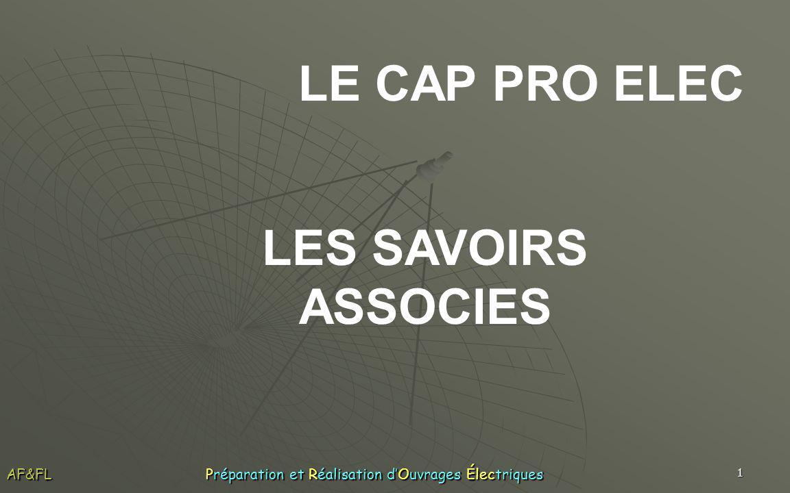 LE CAP PRO ELEC LES SAVOIRS ASSOCIES