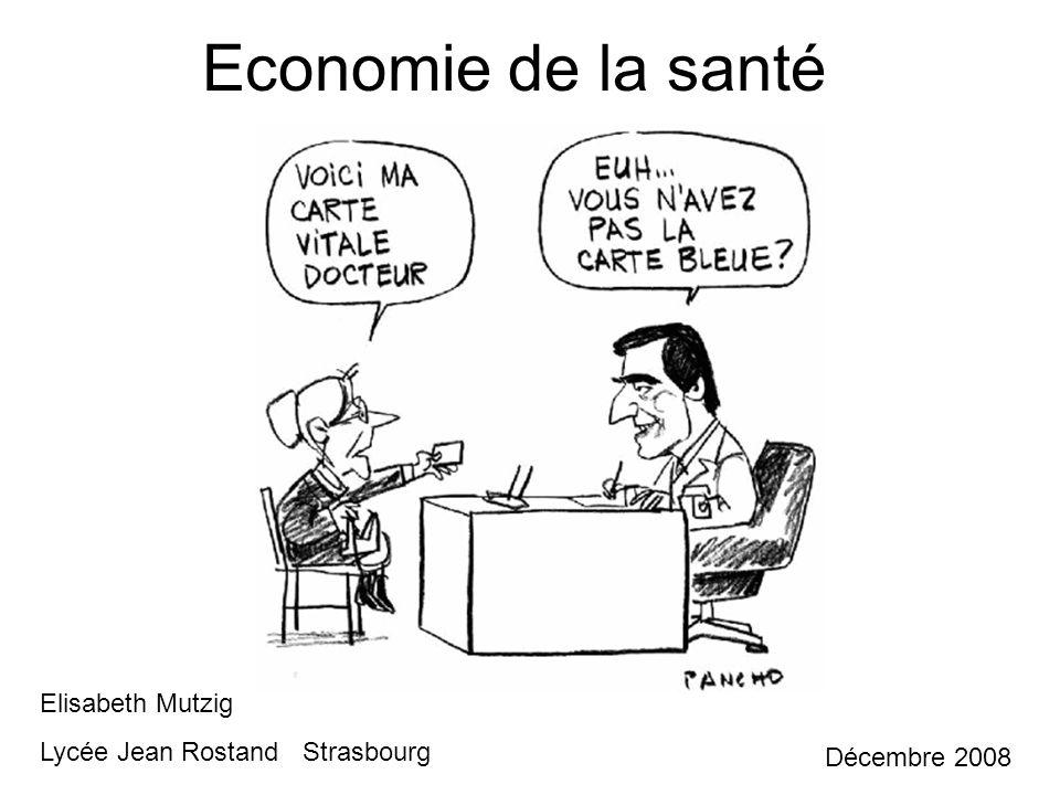Economie de la santé Elisabeth Mutzig Lycée Jean Rostand Strasbourg