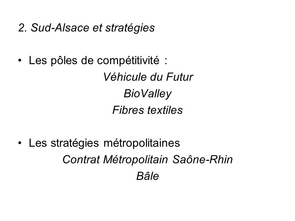2. Sud-Alsace et stratégies
