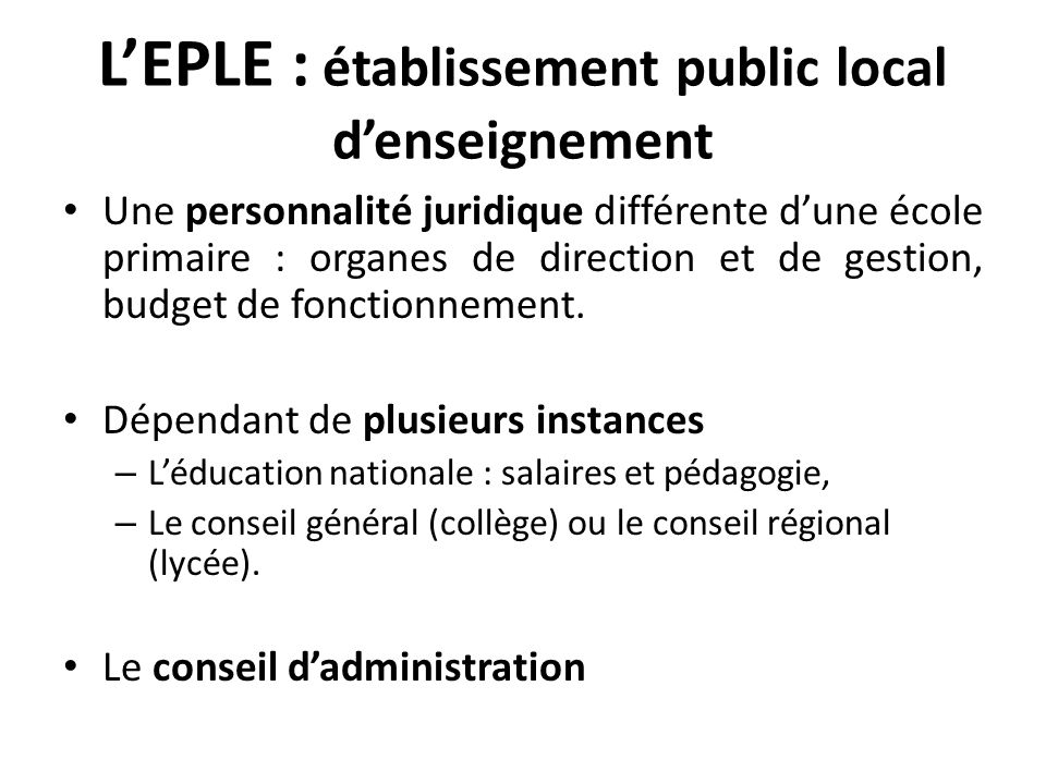 L'EPLE : établissement public local d'enseignement