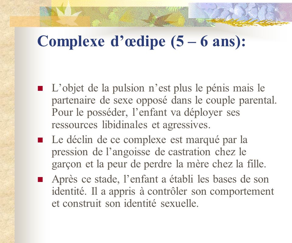 Complexe d'œdipe (5 – 6 ans):