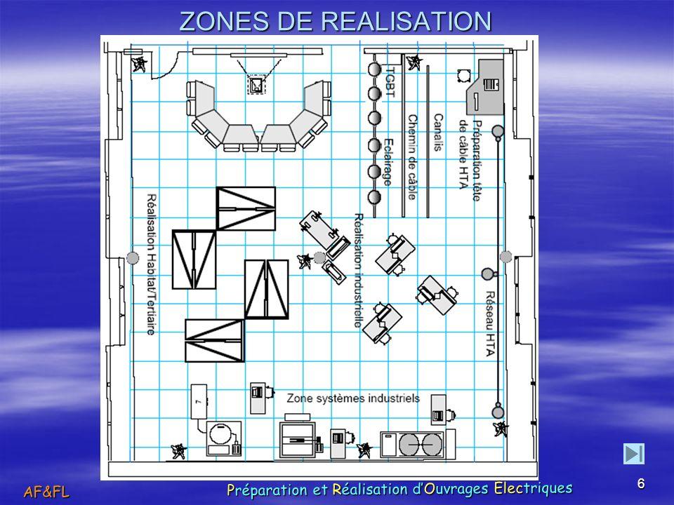 ZONES DE REALISATION AF&FL Préparation et Réalisation d'Ouvrages Électriques.