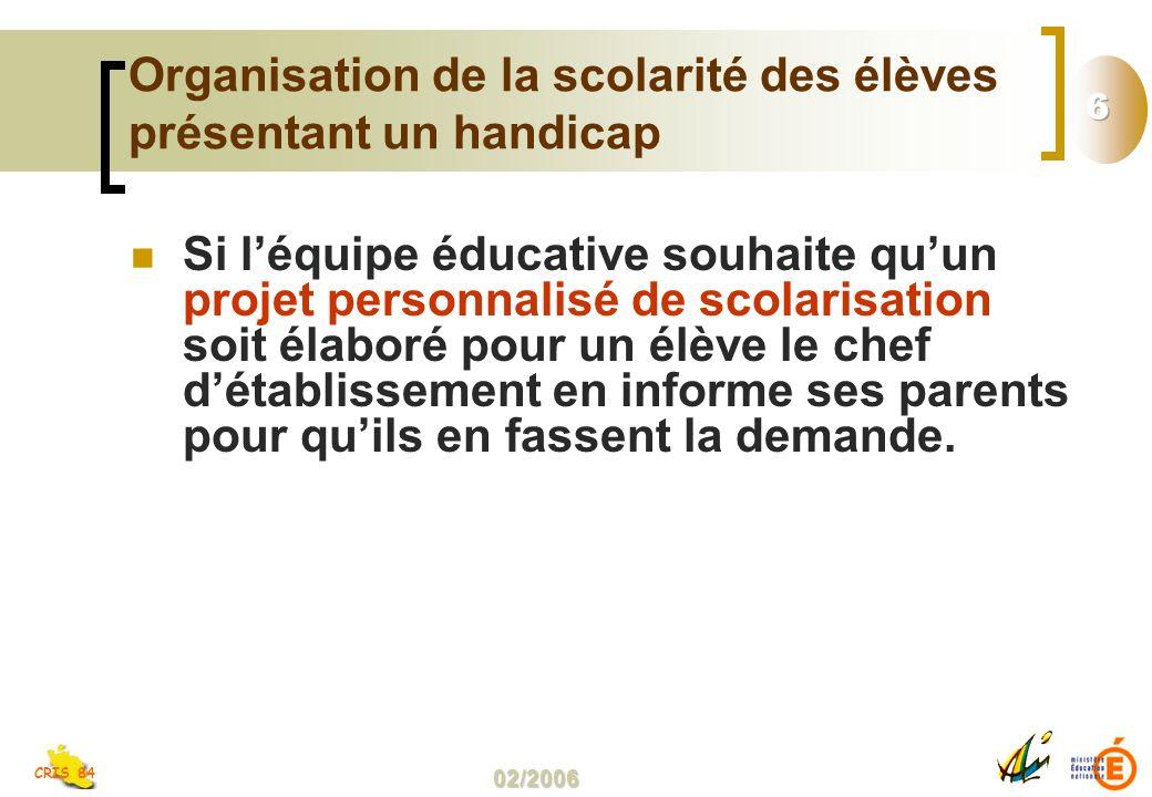 Organisation de la scolarité des élèves présentant un handicap